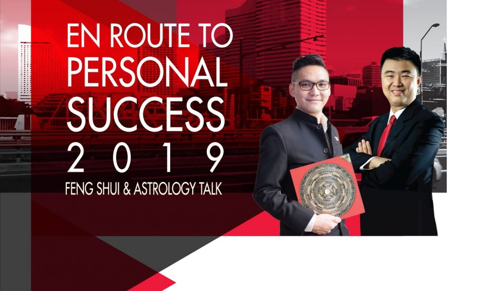 En Route to Personal Success 2019 | Feng Shui & Astrology Talk