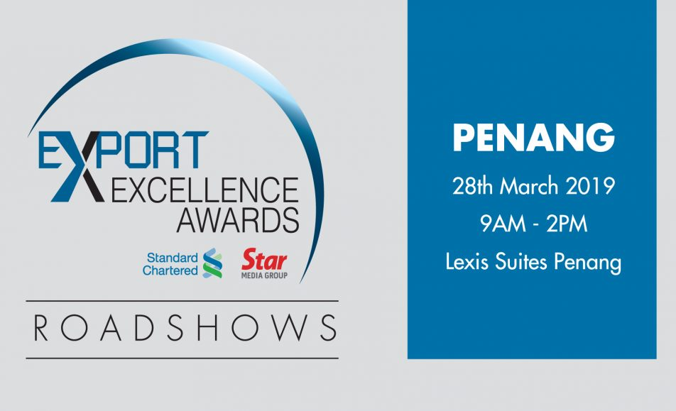 Export Excellence Awards 2019 : Roadshow Penang