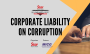 Corporate Liability on Corruption Seminar